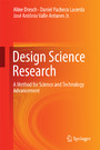 Design Science Research - A Method for Science and Technology Advancement