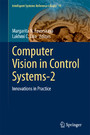 Computer Vision in Control Systems-2 - Innovations in Practice