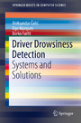 Driver Drowsiness Detection - Systems and Solutions