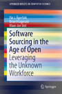 Software Sourcing in the Age of Open - Leveraging the Unknown Workforce