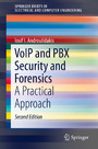 VoIP and PBX Security and Forensics - A Practical Approach