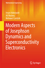 Modern Aspects of Josephson Dynamics and Superconductivity Electronics
