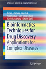 Bioinformatics Techniques for Drug Discovery - Applications for Complex Diseases