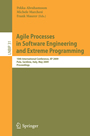 Agile Processes in Software Engineering and Extreme Programming - 10th International Conference, XP 2009, Pula, Sardinia, Italy, May 25-29, 2009, Proceedings