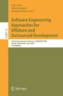 Software Engineering Approaches for Offshore and Outsourced Development - Third International Conference, SEAFOOD 2009, Zurich, Switzerland, July 2-3, 2009, Proceedings
