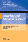 Metadata and Semantic Research - Third International Conference, MTSR 2009, Milan, Italy, October 1-2, 2009. Proceedings