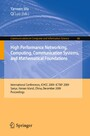 High Performance Networking, Computing, Communication Systems, and Mathematical Foundations. Communications in Computer and Information Science, Vol 66 - International Conferences, ICHCC 2009-ICTMF 2009, Sanya, Hainan Island, China, December 13-14, 2