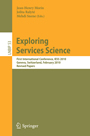 Exploring Services Science - First International Conference, IESS 2010, Geneva, Switzerland, February 17-19, 2010, Revised Papers