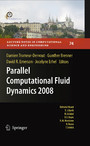 Parallel Computational Fluid Dynamics 2008 - Parallel Numerical Methods, Software Development and Applications