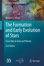 The Formation and Early Evolution of Stars - From Dust to Stars and Planets