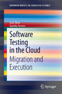 Software Testing in the Cloud - Migration and Execution