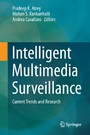 Intelligent Multimedia Surveillance - Current Trends and Research