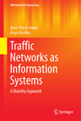 Traffic Networks as Information Systems - A Viability Approach