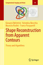 Shape Reconstruction from Apparent Contours - Theory and Algorithms