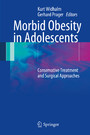 Morbid Obesity in Adolescents - Conservative Treatment and Surgical Approaches