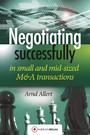 Negotiating successfully - Negotiating successfully in small and mid-sized M&A transactions