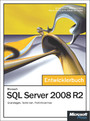Microsoft SQL Server 2008 R2 - Das Entwicklerbuch - Grundlagen, Techniken, Profi-Know-how