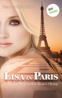 Lisa in Paris: Der harte Weg in den Model-Olymp - Roman