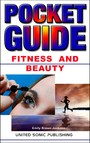 Fitness And Beauty, Pocket Guide - Pocket Guide