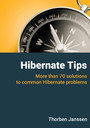 Hibernate Tips - More than 70 solutions to common Hibernate problems