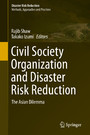 Civil Society Organization and Disaster Risk Reduction - The Asian Dilemma