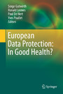 European Data Protection: In Good Health?