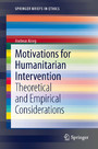 Motivations for Humanitarian intervention - Theoretical and Empirical Considerations