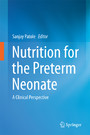 Nutrition for the Preterm Neonate - A Clinical Perspective