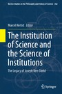 The Institution of Science and the Science of Institutions - The Legacy of Joseph Ben-David
