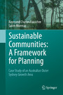 Sustainable Communities: A Framework for Planning - Case Study of an Australian Outer Sydney Growth Area