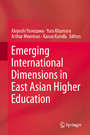 Emerging International Dimensions in East Asian Higher Education