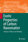 Exotic Properties of Carbon Nanomatter - Advances in Physics and Chemistry