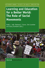 Learning and Education for a Better World - The Role of Social Movements