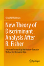 New Theory of Discriminant Analysis After R. Fisher - Advanced Research by the Feature Selection Method for Microarray Data