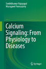 Calcium Signaling: From Physiology to Diseases