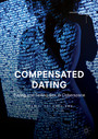Compensated Dating - Buying and Selling Sex in Cyberspace