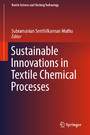 Sustainable Innovations in Textile Chemical Processes