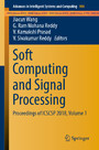 Soft Computing and Signal Processing - Proceedings of ICSCSP 2018, Volume 1