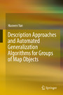 Description Approaches and Automated Generalization Algorithms for Groups of Map Objects