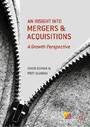 An Insight into Mergers and Acquisitions - A Growth Perspective