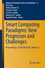 Smart Computing Paradigms: New Progresses and Challenges - Proceedings of ICACNI 2018, Volume 1