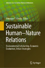 Sustainable Human-Nature Relations - Environmental Scholarship, Economic Evaluation, Urban Strategies
