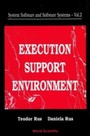 System Software And Software Systems - Execution Support Environment