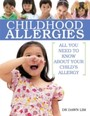 Childhood Allergies - All You Need to Know About Your Child's Allergy