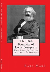 The 18th brumaire of Louis Bonaparte - The essay discusses the French coup of 1851