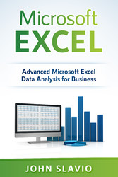 Microsoft Excel - Advanced Microsoft Excel Data Analysis for Business