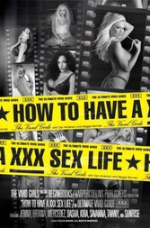 How to Have a XXX Sex Life - The Ultimate Vivid Guide