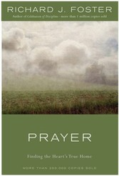 Prayer - 10th Anniversary Edition - Finding the Heart's True Home
