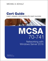 MCSA 70-741 Cert Guide - Networking with Windows Server 2016