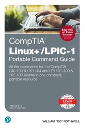 CompTIA Linux+/LPIC-1 Portable Command Guide - All the commands for the CompTIA LX0-103 & LX0-104 and LPI 101-400 & 102-400 exams in one compact, portable resource